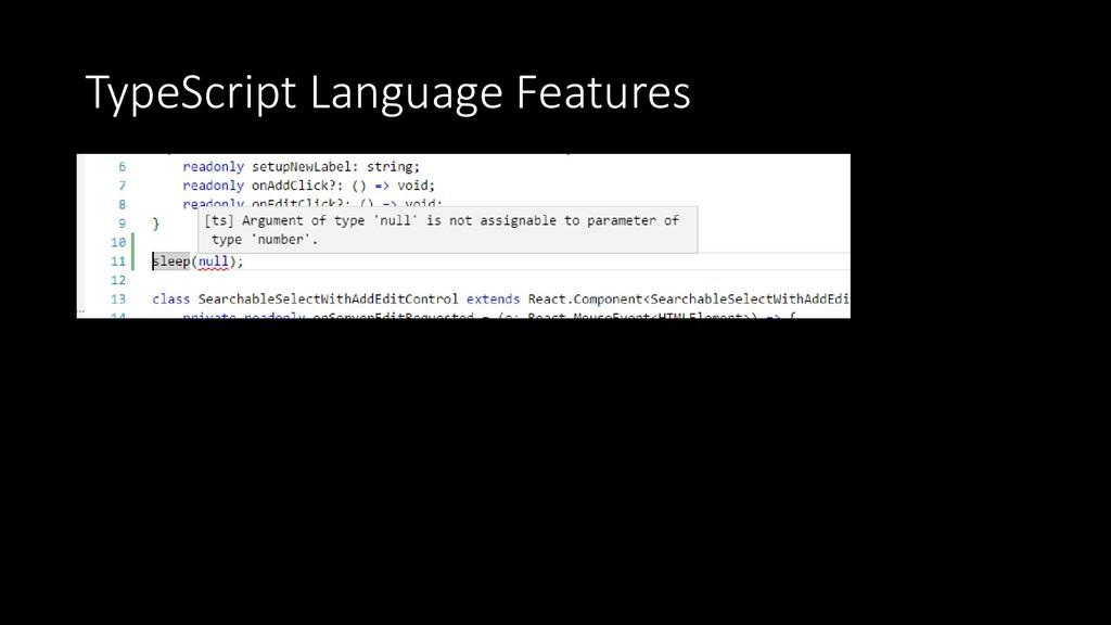 TypeScript Language Features