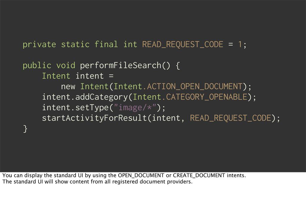 private static final int READ_REQUEST_CODE = 1;...