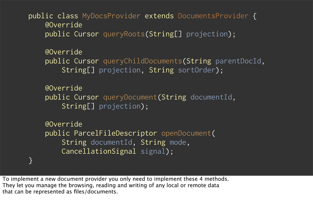 public class MyDocsProvider extends DocumentsPr...