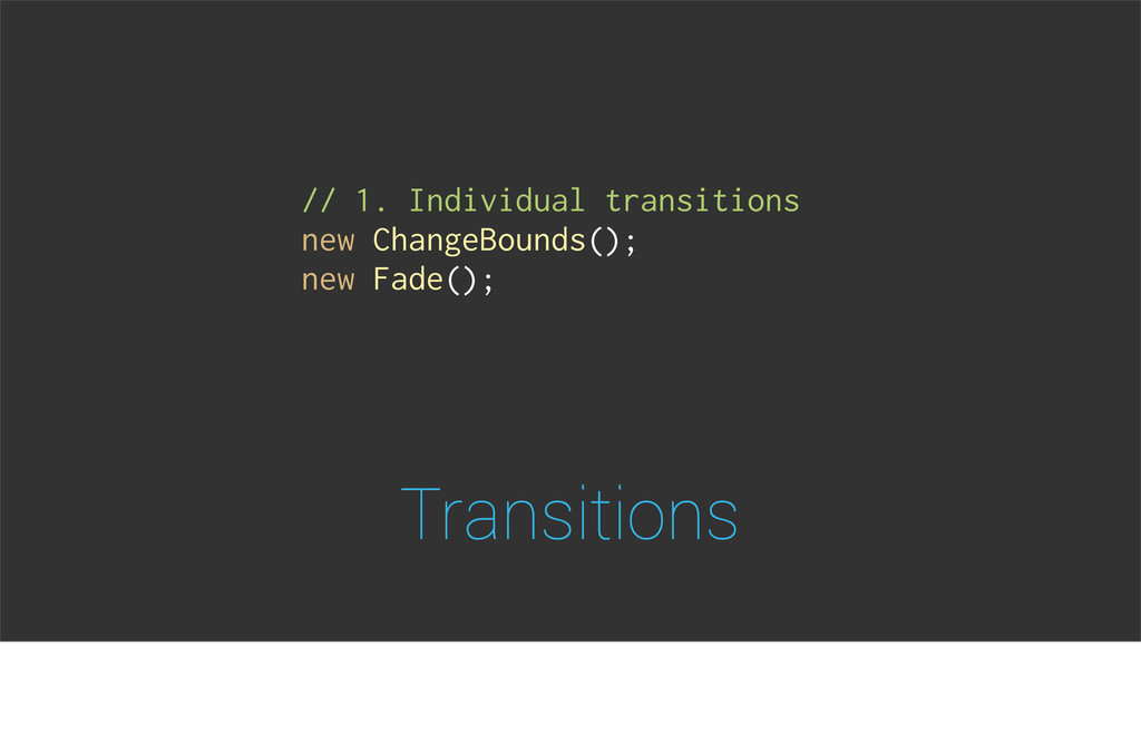 Transitions // 1. Individual transitions new Ch...