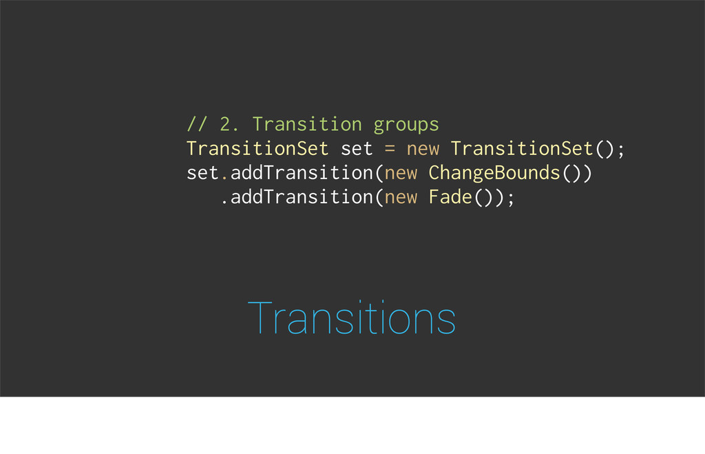 Transitions // 2. Transition groups TransitionS...