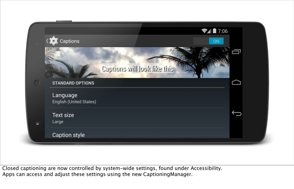 Closed captioning are now controlled by system-...