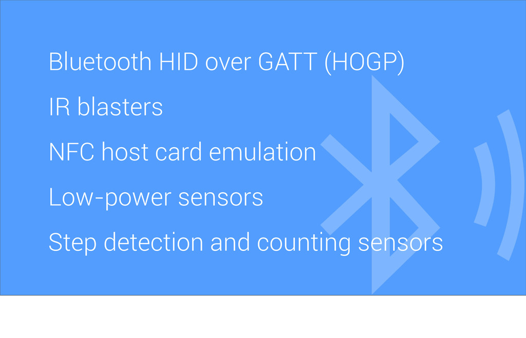 Bluetooth HID over GATT (HOGP) IR blasters NFC ...
