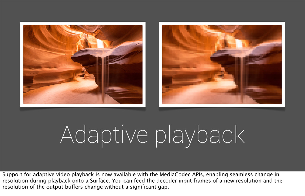 Adaptive playback Support for adaptive video pl...
