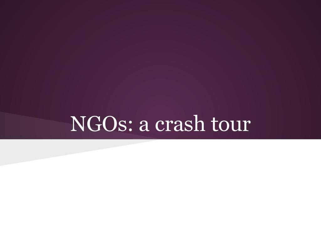 NGOs: a crash tour