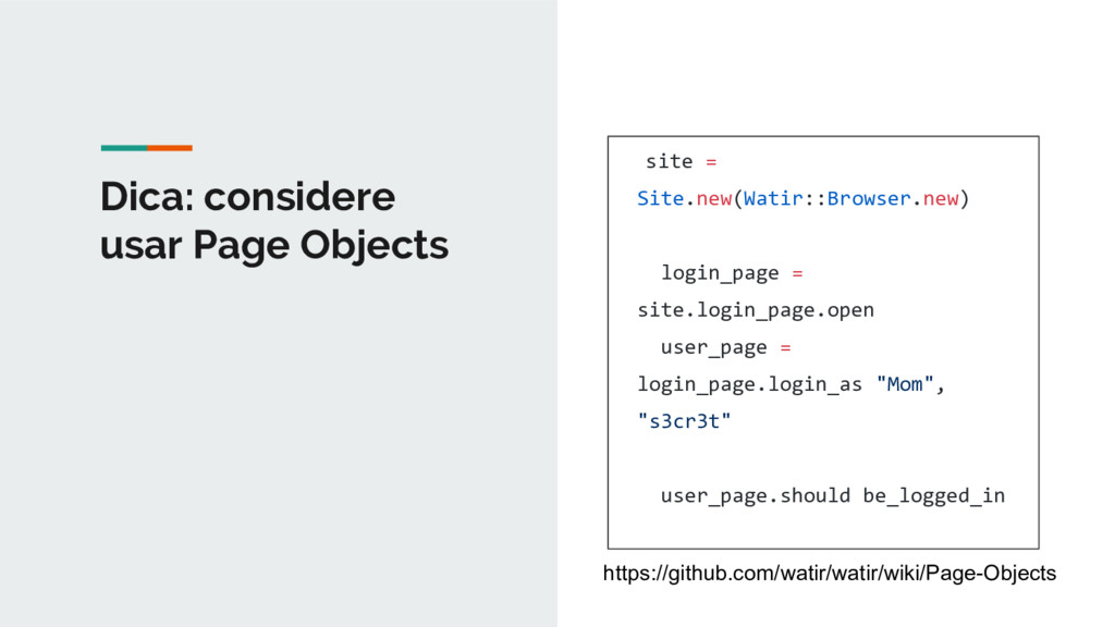 Dica: considere usar Page Objects site = Site.n...