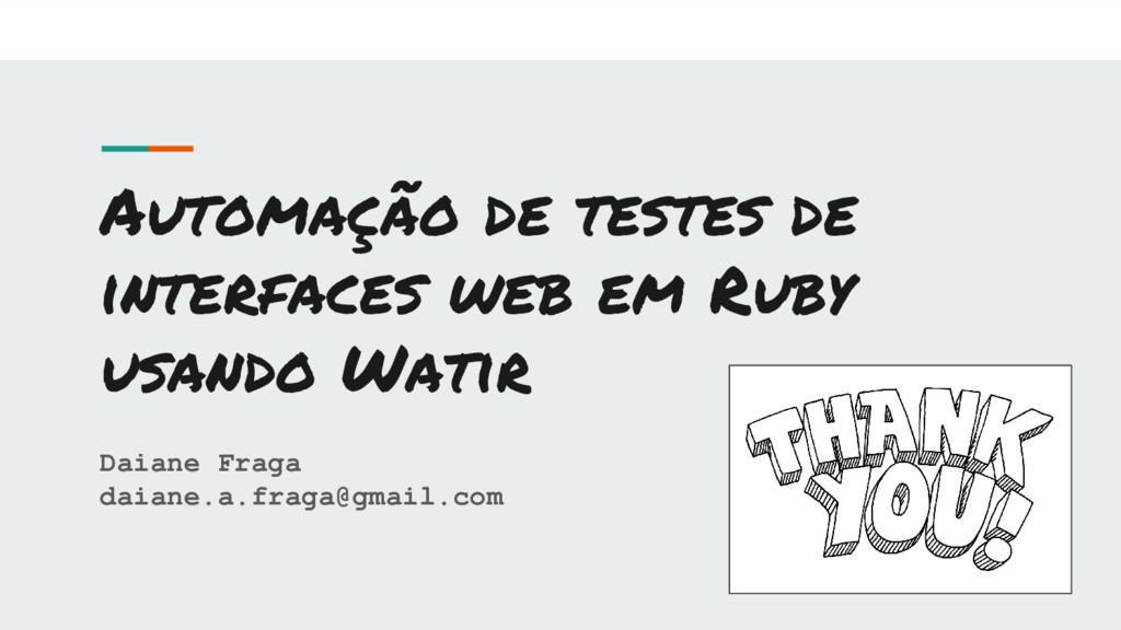 Automação de testes de interfaces web em Ruby u...