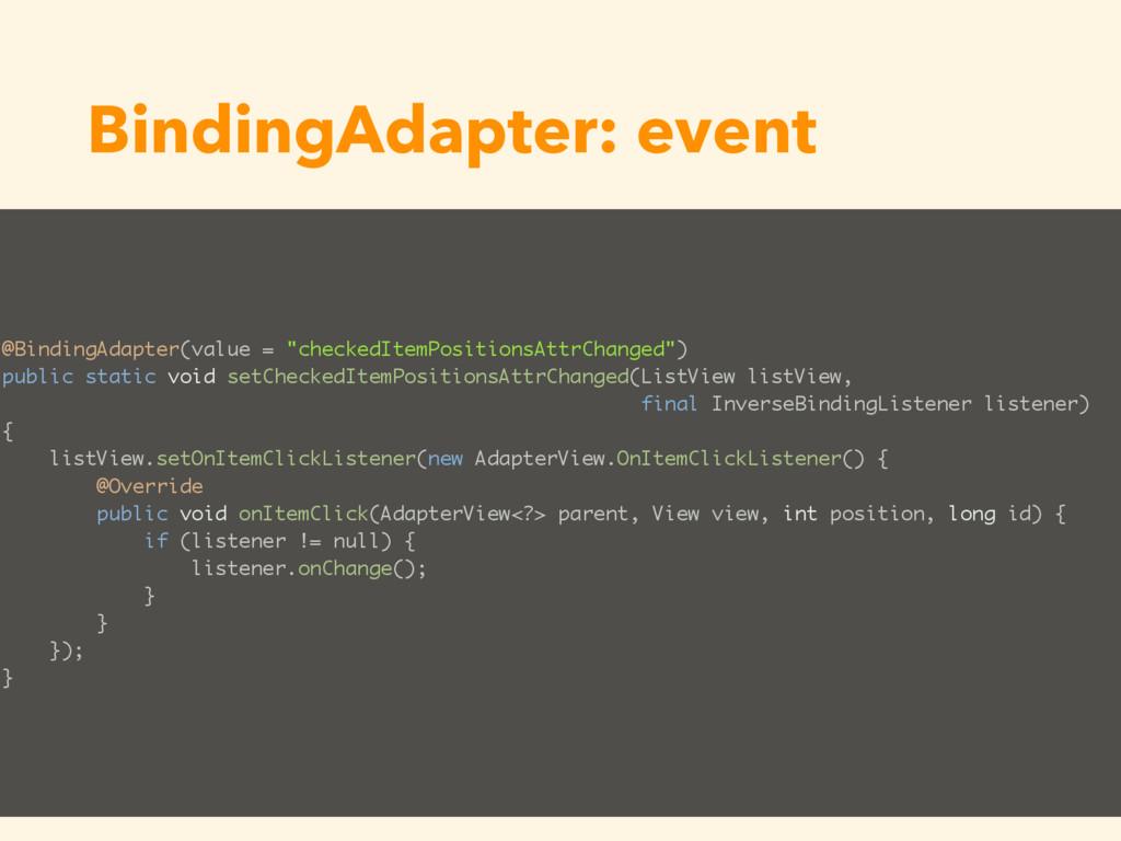 "BindingAdapter: event @BindingAdapter(value = ""..."