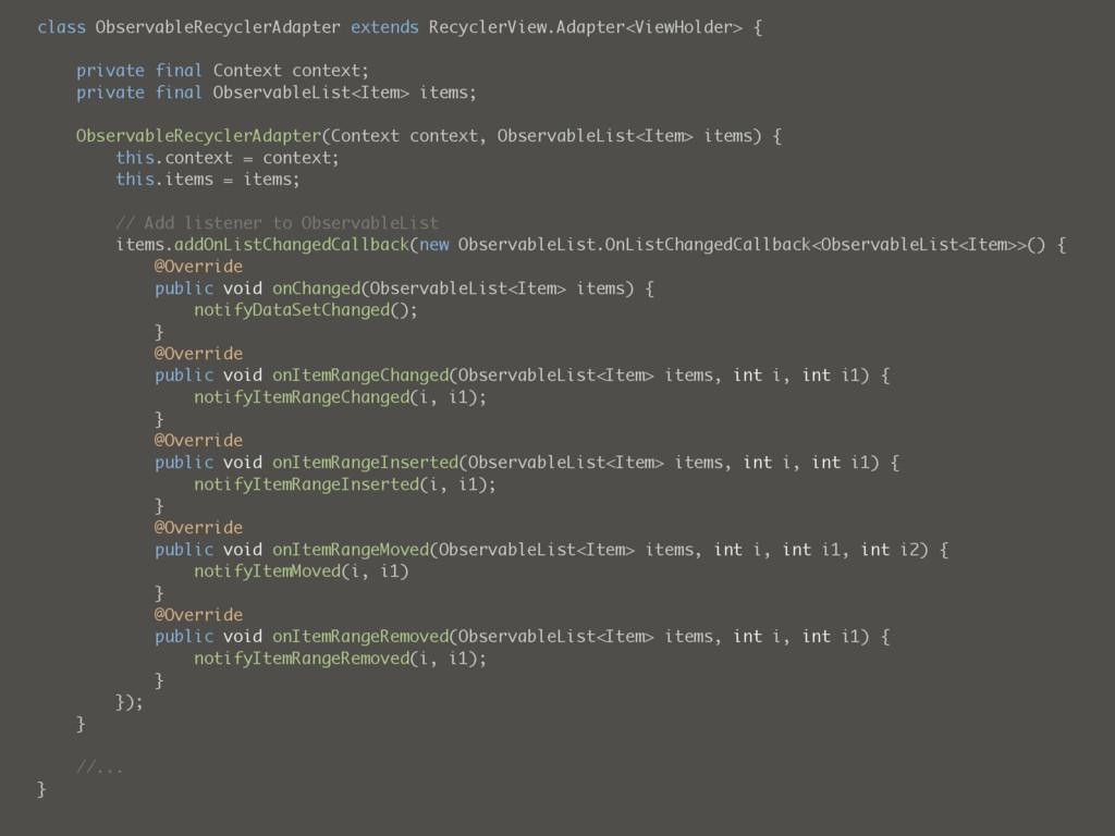 class ObservableRecyclerAdapter extends Recycle...