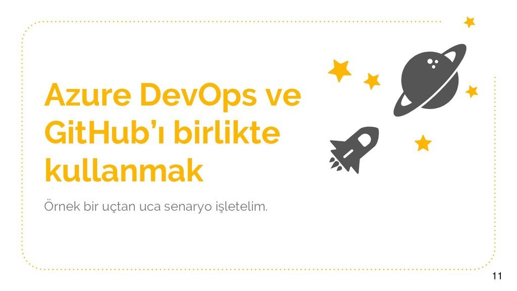 Azure DevOps ve GitHub'ı birlikte kullanmak Örn...