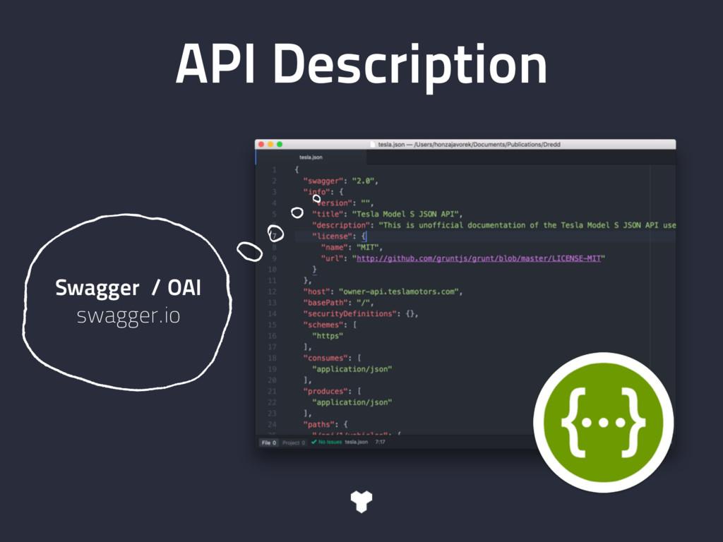 API Description Swagger / OAI swagger.io