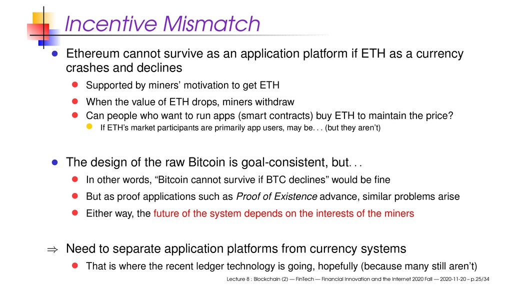 Incentive Mismatch Ethereum cannot survive as a...