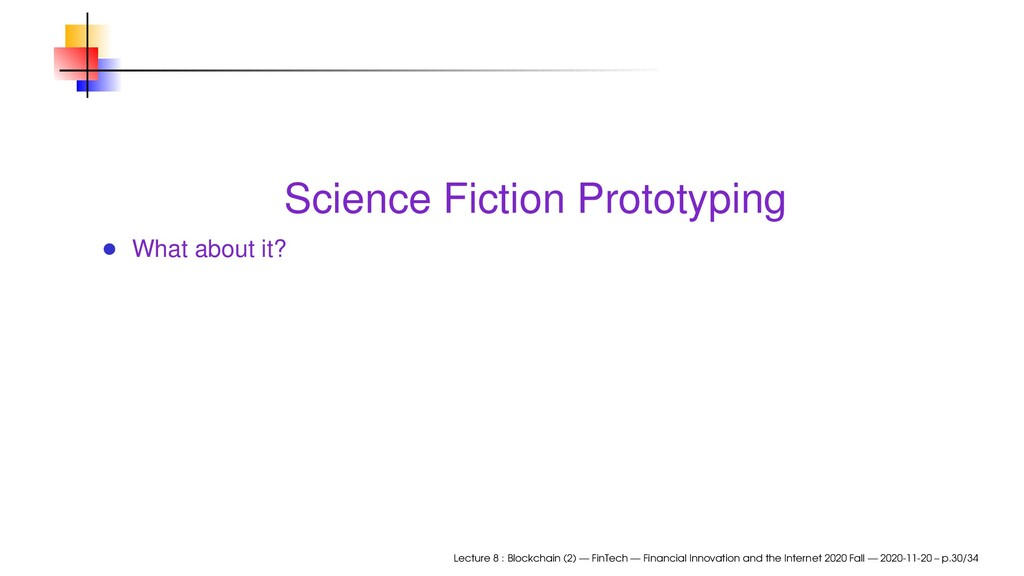 Science Fiction Prototyping What about it? Lect...