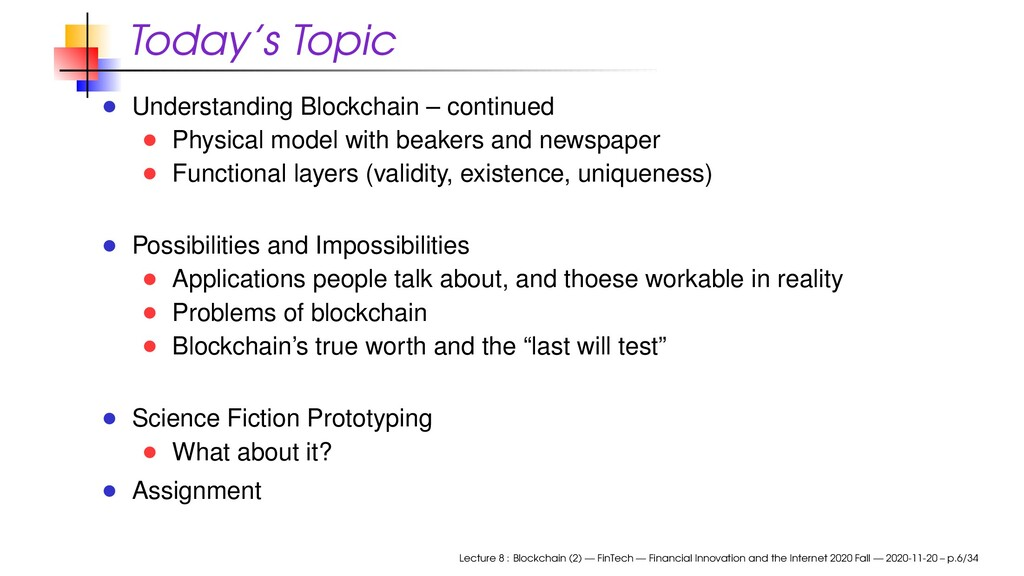 Today's Topic Understanding Blockchain – contin...