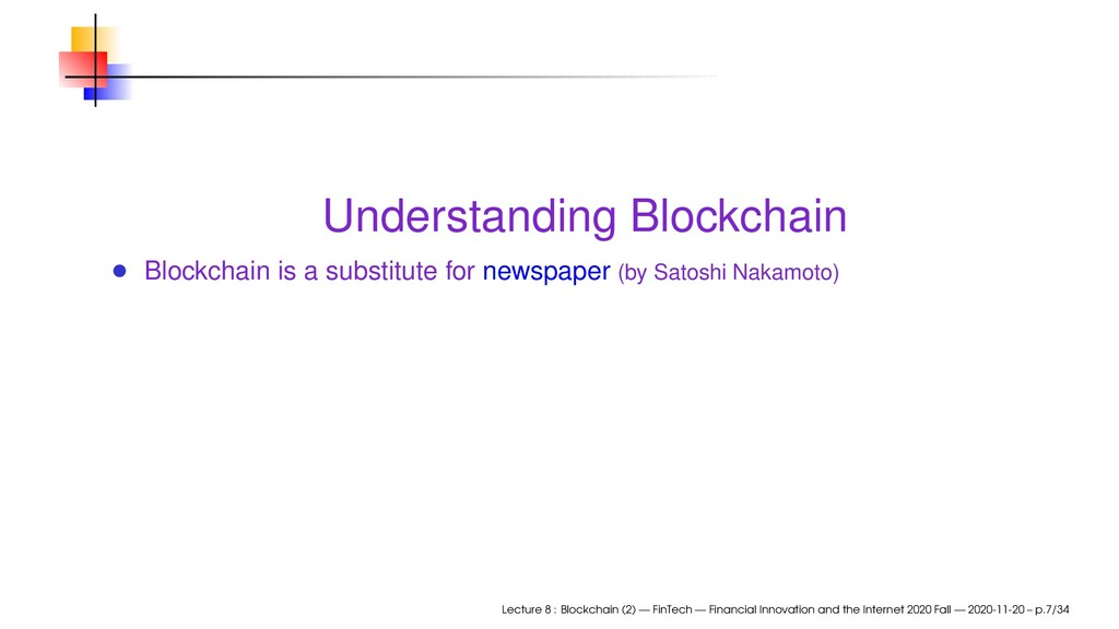 Understanding Blockchain Blockchain is a substi...