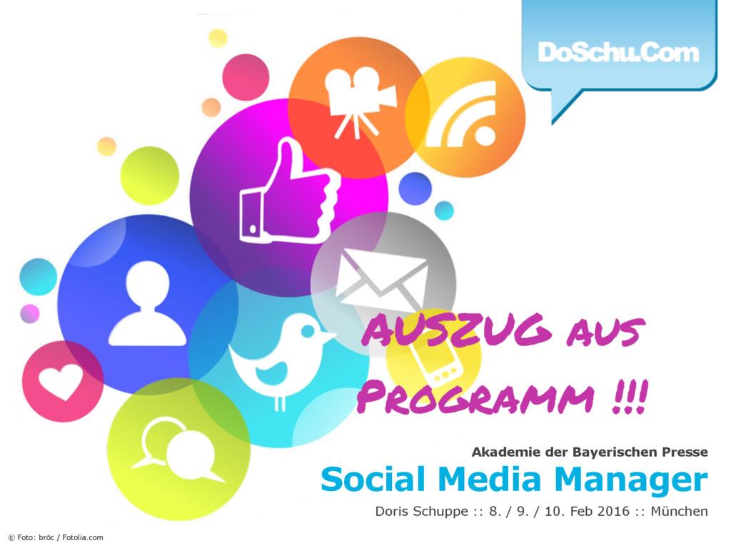 Akademie der Bayerischen Presse Social Media Ma...