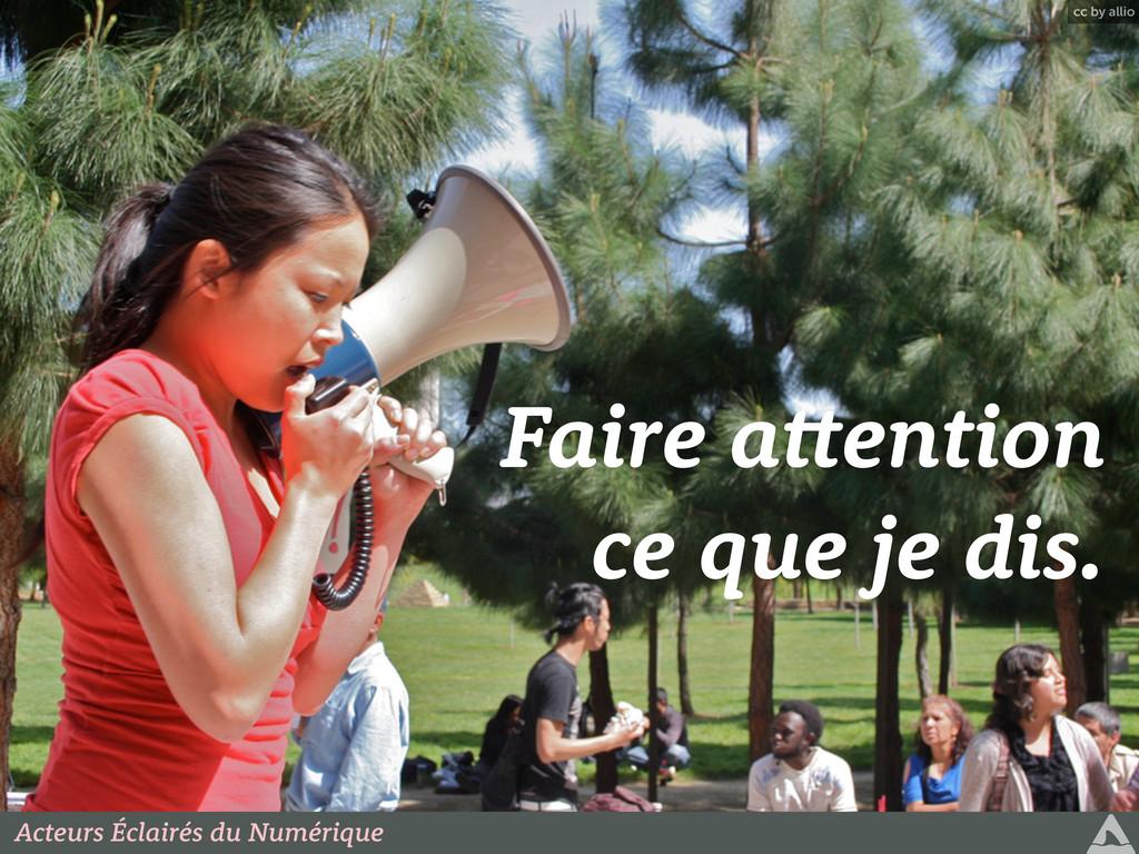 cc by allio Faire a ention ce que je dis. Acteu...