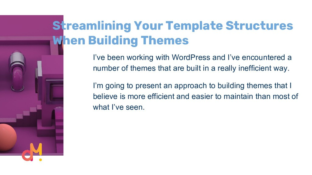 Streamlining Your Template Structures When Buil...