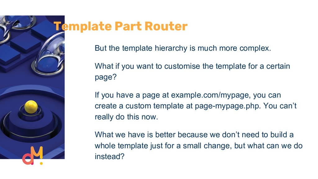 Template Part Router But the template hierarchy...