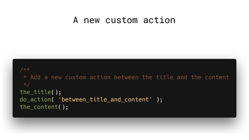 A new custom action