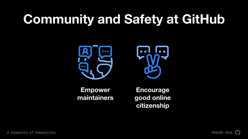 #OSCON 2019 A Community of Communities Empower ...