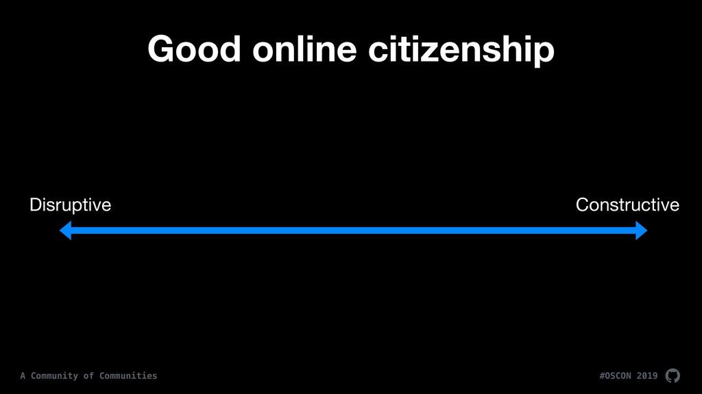 #OSCON 2019 A Community of Communities Good onl...
