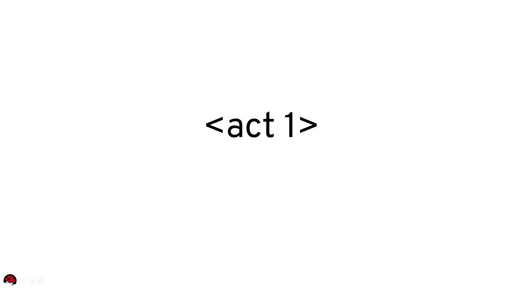 <act 1>