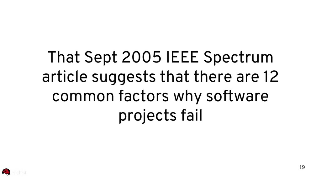 19 That Sept 2005 IEEE Spectrum article suggest...