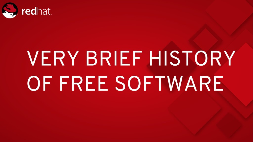 VERY BRIEF HISTORY OF FREE SOFTWARE