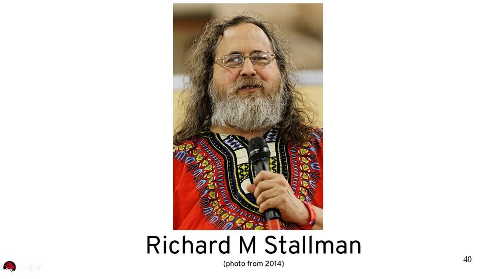 40 Richard M Stallman (photo from 2014)