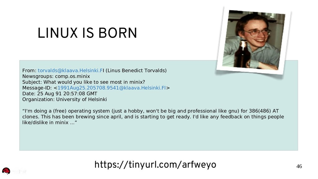 46 LINUX IS BORN From: torvalds@klaava.Helsinki...