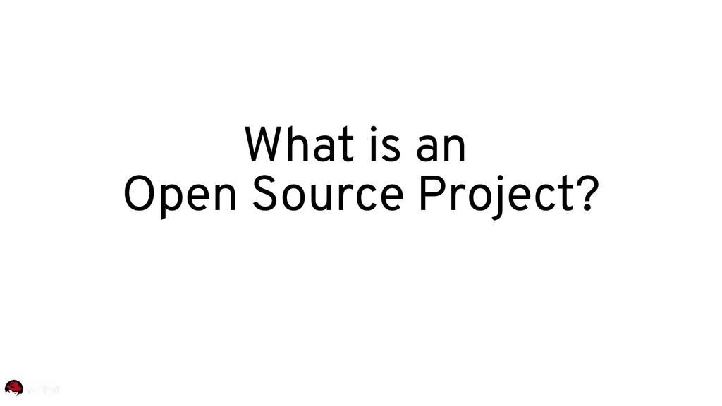 What is an Open Source Project?