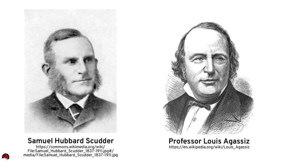 Samuel Hubbard Scudder https://commons.wikimedi...