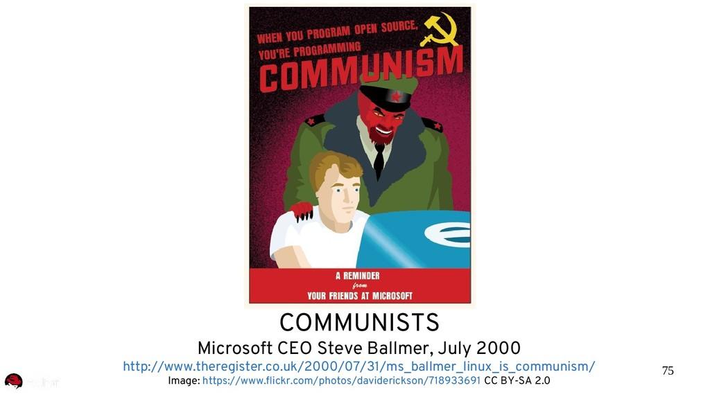 75 COMMUNISTS Microsoft CEO Steve Ballmer, July...