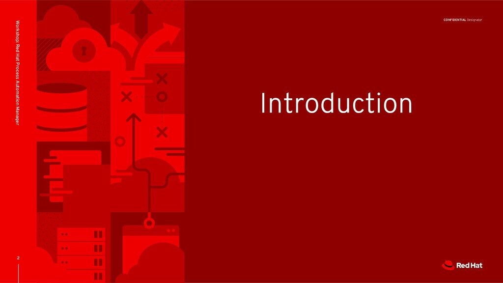 CONFIDENTIAL Designator Introduction 2 Workshop...