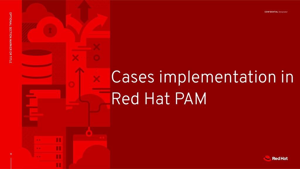 CONFIDENTIAL Designator Cases implementation in...