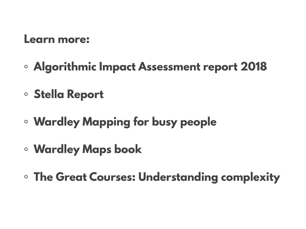 • Learn more: ◦ Algorithmic Impact Assessment r...