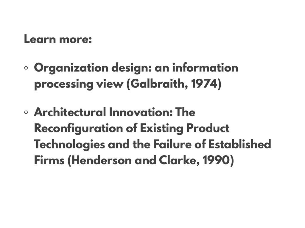 • Learn more: ◦ Organization design: an informa...