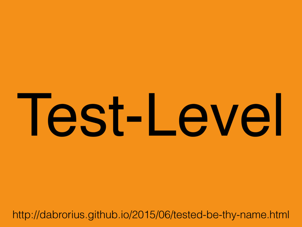 Test-Level http://dabrorius.github.io/2015/06/t...