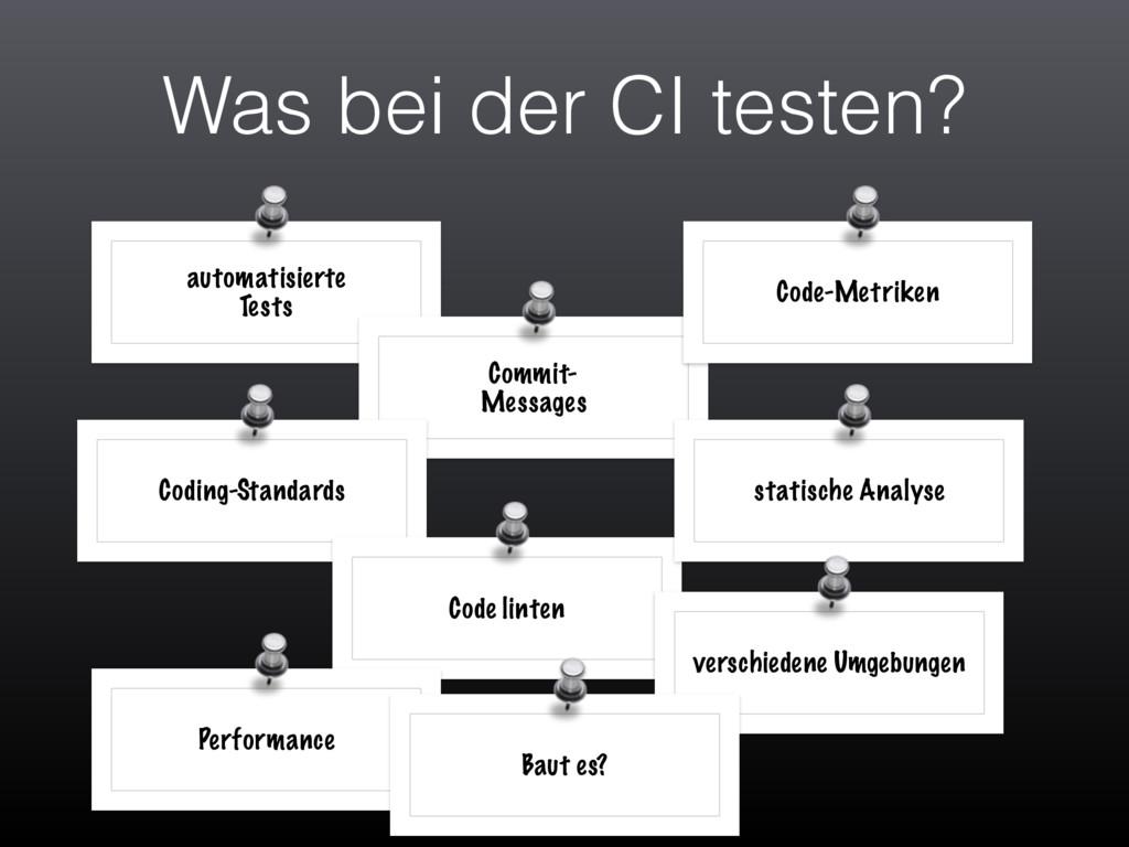 Was bei der CI testen? automatisierte Tests Co...
