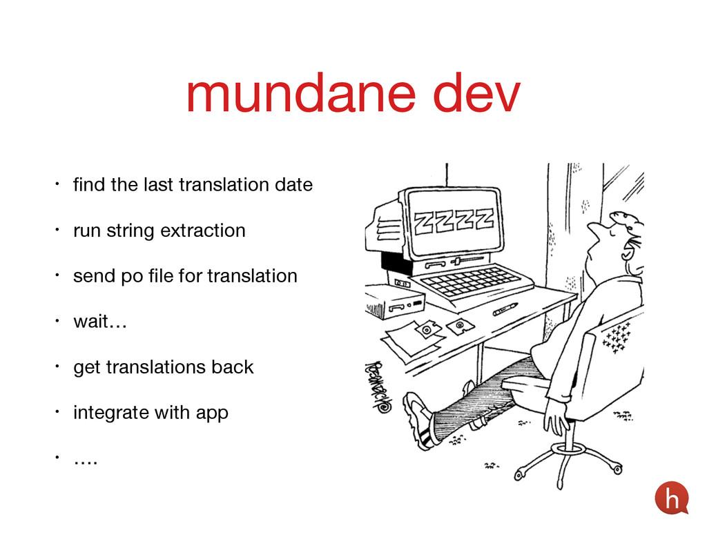 • find the last translation date  • run string e...