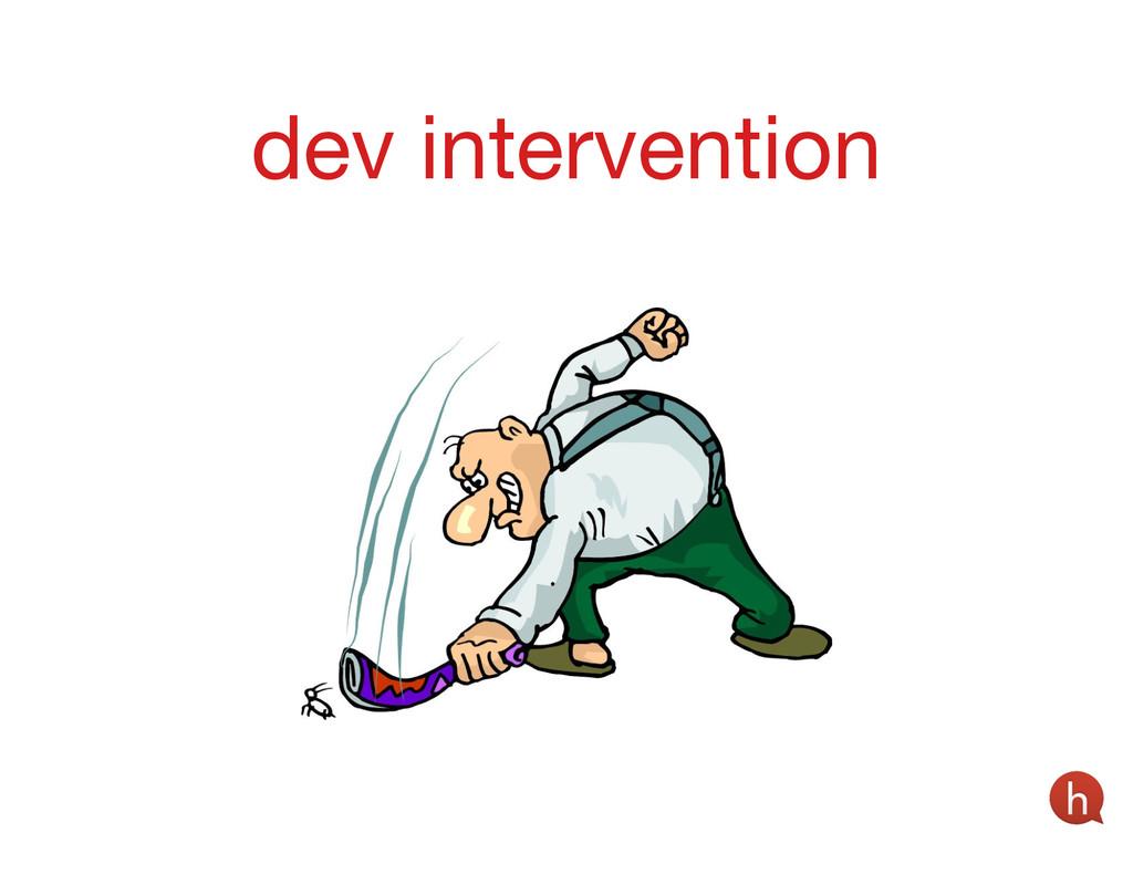 dev intervention