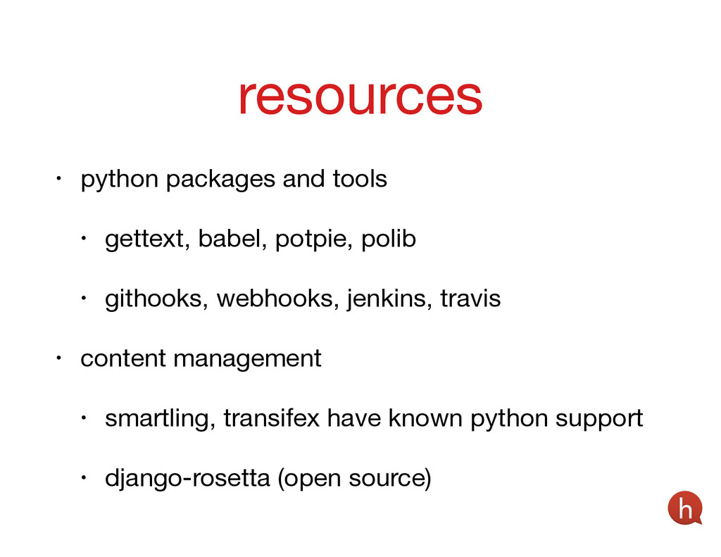 • python packages and tools  • gettext, babel, ...