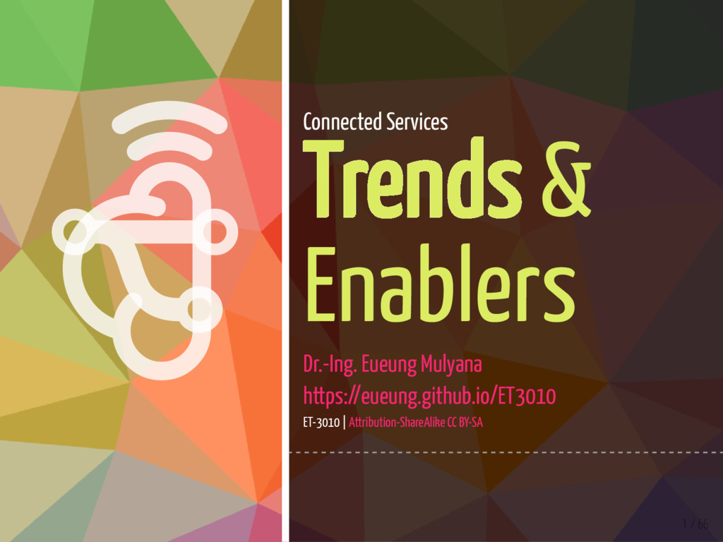   1 / 66 Connected Services Trends & Enablers...