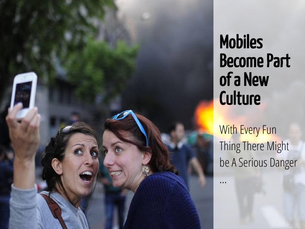 21 / 66 Mobiles Become Part of a New Culture Wi...
