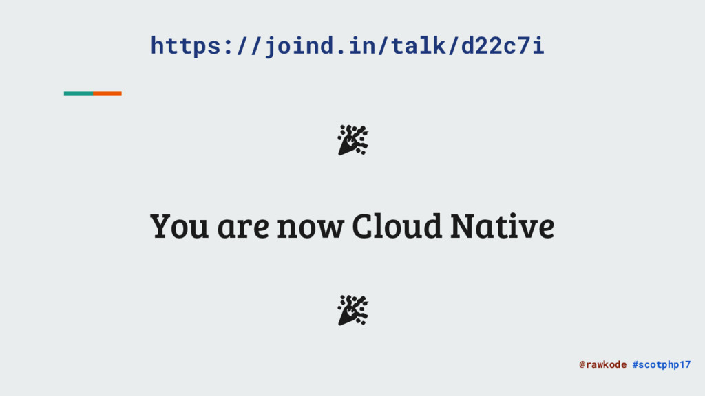 @rawkode #scotphp17 You are now Cloud Native ht...