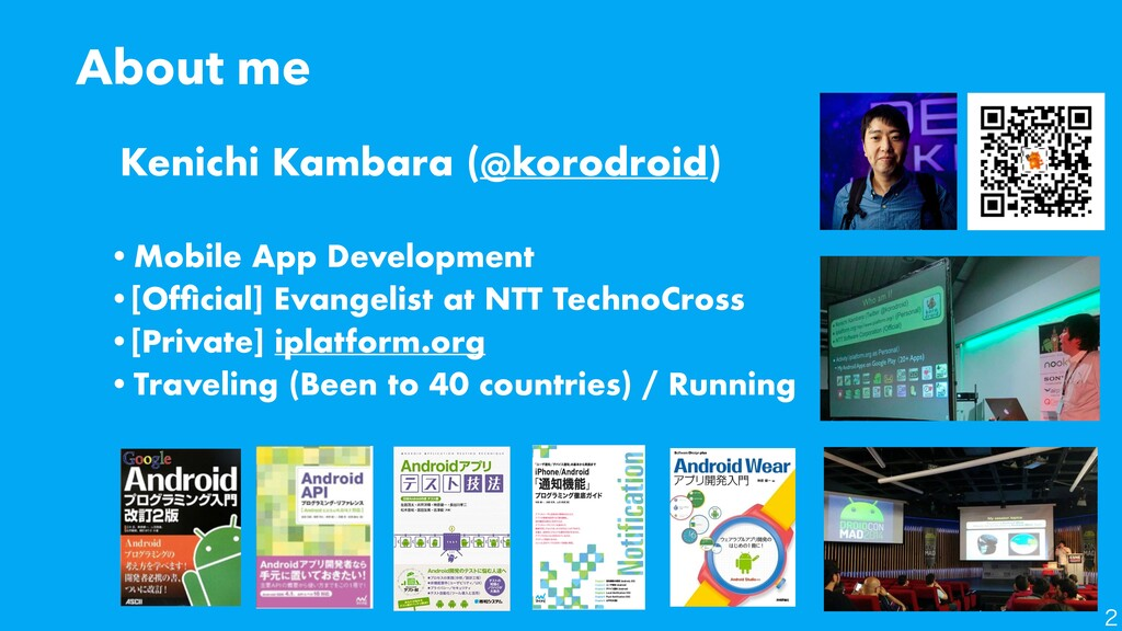 About me •Mobile App Development   •[Of fi cial...