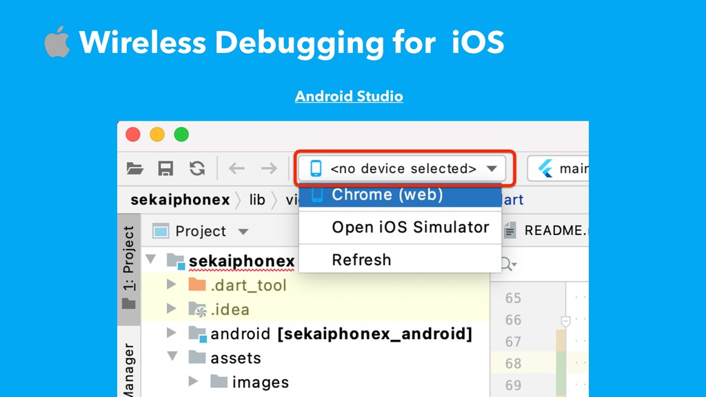 ɹWireless Debugging for iOS Android Studio