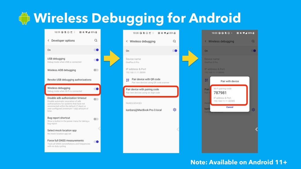 ɹWireless Debugging for Android Note: Available...