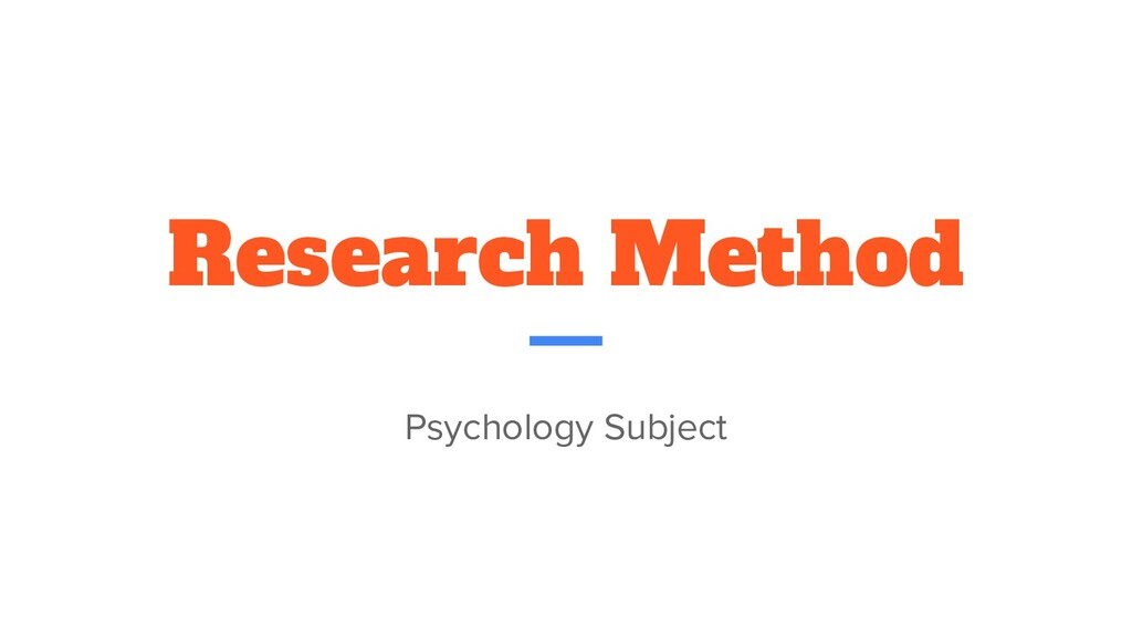 Research Method Psychology Subject